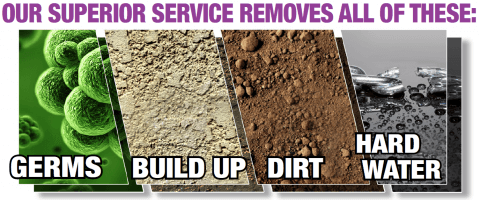we remove germs build up dirt hard water